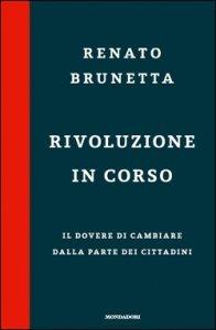 """Renato Brunetta - """"Rivoluzione in corso"""""""