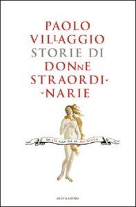 """Paolo Villaggio - """"Storie di donne straordinarie"""""""