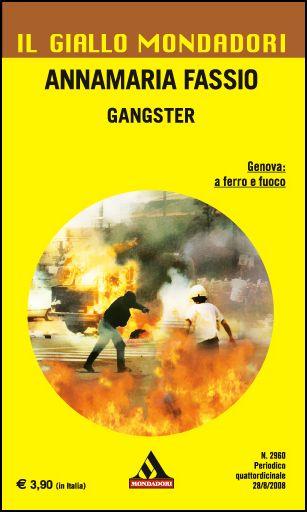 Gangster - Annamaria Fassio - Il giallo Mondadori n. 2960