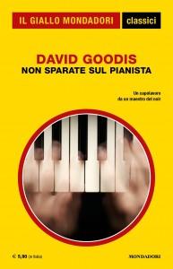 David Goodis, Non sparate sul pianista