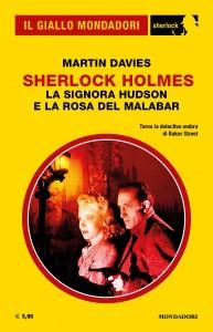 Martin Davies - Sherlock Holmes, La signora Hudson e la rosa del Malabar