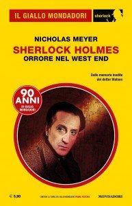 """Nicholas Meyer, """"Sherlock Holmes: Orrore nel West End"""""""