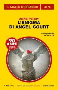 Anne Perry, L'enigma di Angel Court, Il Giallo Mondadori n. 3176, Febbraio 2019