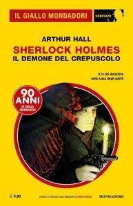 """Arthur Hall, """"Sherlock Holmes: Il demone del crepuscolo"""""""