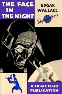 "Edgar Wallace, ""The Face in the Night"""