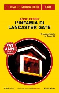 "Anne Perry, ""L'infamia di Lancaster Gate"""