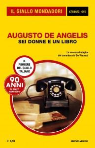 """Augusto De Angelis, """"Sei donne e un libro"""""""