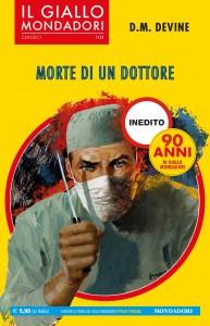 """D. M. Devine, """"Morte di un dottore"""", I Classici del Giallo Mondadori n. 1423, agosto 2019"""