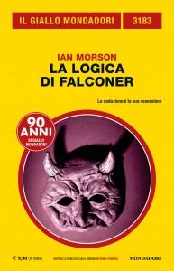 """Ian Morson, """"La logica di Falconer"""", Il Giallo Mondadori n. 3183, settembre 2019"""