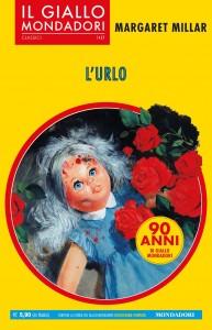 """Margaret Millar, """"L'urlo"""", I Classici del Giallo Mondadori n. 1427, dicembre 2019"""