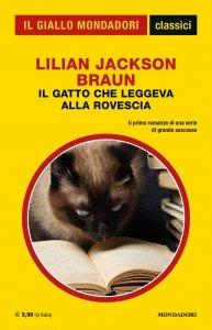 """Lilian Jackson Braun, """"Il gatto che leggeva alla rovescia"""", Classici del Giallo Mondadori n. 1428. gennaio 2020"""