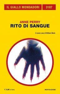 "Anne Perry, ""Rito di sangue"", Giallo Mondadori 3187, gennaio 2020"