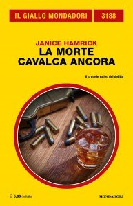 "Janice Hamrick, ""La morte cavalca ancora"", Giallo Mondadori n. 3188, febbraio 2020"