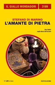 """Stefano di Marino, """"L'amante di pietra"""", Giallo Mondadori n. 3189, marzo 2020"""