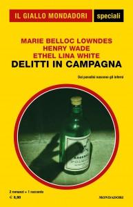 """M.A. Belloc Lowndes, Henry Wade, Ethel Lina White, """"Delitti in campagna"""", Gli Speciali de Il Giallo Mondadori n. 93, marzo 2020"""