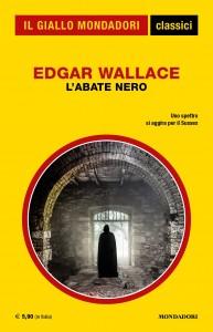 """Edgar Wallace, """"L'abate nero"""", Classici del Giallo Mondadori n. 1431, aprile 2020"""
