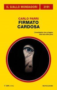 "Carlo Parri, ""Firmato Cardosa"", Giallo Mondadori n. 3191, maggio 2020"