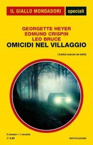 """Georgette Heyer, Edmund Crispin, Leo Bruce, """"Omicidi nel villaggio"""", Gli Speciali de Il Giallo Mondadori n. 94, luglio 2020"""