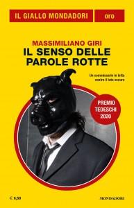 """Massimiliano Giri, """"Il senso delle parole rotte"""", Il Giallo Mondadori Oro n. 32, luglio 2020"""