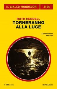 """Ruth Rendell, """"Torneranno alla luce"""", Il Giallo Mondadori n. 3194, agosto 2020"""