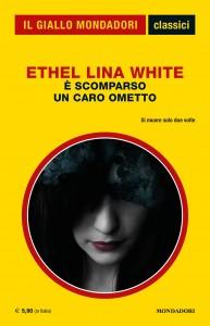 """Ethel Lina White, """"È scomparso un caro ometto"""", I Classici del Giallo n. 1435, agosto 2020"""