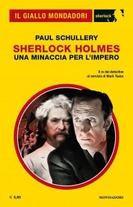 "Paul Schullery, ""Sherlock Holmes. Una minaccia per l'Impero"""