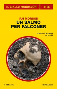 """Ian Morson, """"Un salmo per Falconer"""", Il Giallo Mondadori n. 3195, settembre 2020"""