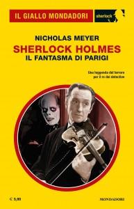 """Nicholas Meyer, """"Sherlock Holmes. Il fantasma di Parigi"""", Il Giallo Mondadori Sherlock n. 73, settembre 2020"""
