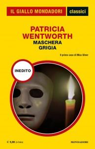 """Patricia Wentworth, """"Maschera grigia"""", I Classici del Giallo n. 1438, novembre 2020"""