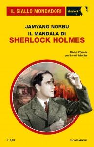 """Jamyang Norbu, """"Il mandala di Sherlock Holmes"""", Il Giallo Mondadori Sherlock n. 76, dicembre 2020"""