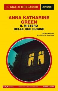 """Anna Katharine Green, """"Il mistero delle due cugine"""", I Classici del Giallo n.1440, gennaio 2021"""