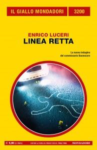 "Enrico Luceri, ""Linea retta"", Il Giallo Mondadori n. 3200, febbraio 2021"