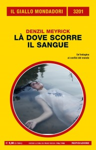 """Denzil Meyrick, """"Là dove scorre il sangue"""", Il Giallo Mondadori n. 3201, marzo 2021"""
