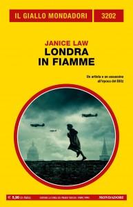 "Janice Law, ""Londra in fiamme"", Il Giallo Mondadori n. 3202, aprile 2021"