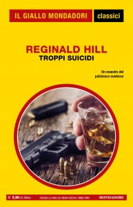 """Reginald Hill, """"Troppi suicidi"""", I Classici del Giallo n. 1443, aprile 2021"""