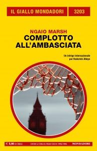 """Ngaio Marsh, """"Complotto all'ambasciata"""", Il Giallo Mondadori n. 3203, maggio 2021"""