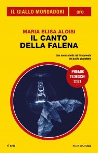 """Maria Elisa Aloisi, """"Il canto della falena"""", Il Giallo Mondadori Oro n. 34, luglio 2021"""