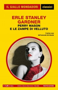 """Erle Stanley Gardner, """"Perry Mason e le zampe di velluto"""", I Classici del Giallo n. 1446, luglio 2021"""