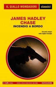 """James Hadley Chase, """"Incendio a bordo"""", I Classici del Giallo n. 1447, agosto 2021"""