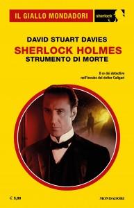 "David Stuart Davies, ""Sherlock Holmes. Strumento di morte"", Il Giallo Mondadori Sherlock n. 85, settembre 2021"