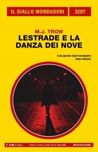 """M.J. Trow, """"Lestrade e la danza dei nove"""", Il Giallo Mondadori n. 3207, settembre 2021"""