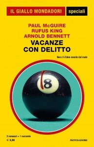 """Paul McGuire, Rufus King, Arnold Bennett """"Vacanze con delitto"""", Gli Speciali del Giallo n. 99, settembre 2021"""