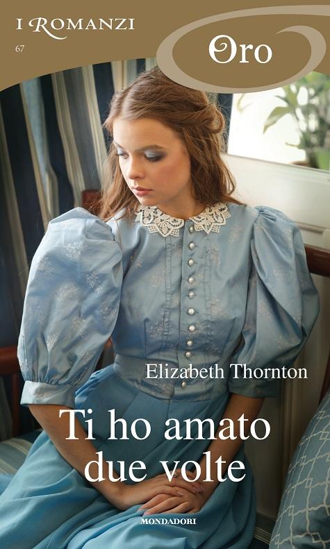 Thornton_Ti ho amato due volte