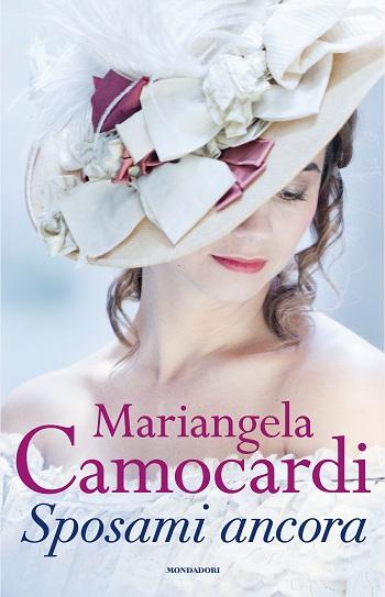 Mariangela Camocardi_Sposami ancora_blog