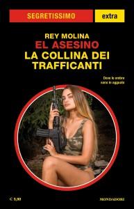 Rey Molina, La collina dei trafficanti