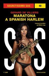 "Gérard De Villiers, ""SAS: Maratona a Spanish Harlem"""