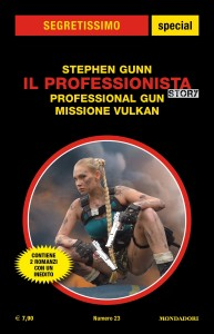 "Stephen Gunn, ""Il Professionista: Professional Gun - Missione Vulkan"""