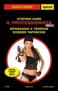 "Stephen Gunn, ""Il Professionista: Spionaggio a Teheran - Dossier Yaponchik"""