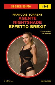 "François Torrent, ""Agente Nightshade - Effetto Brexit"""