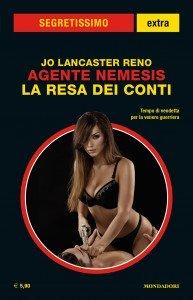 "Jo Lancaster Reno, ""Agente Nemesis: La resa dei conti"""